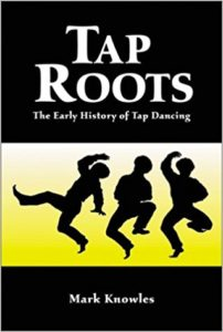 Tap Dancing, Tap Dance, Tap Dancers, Historical influence of tap dance, tap, dance, seminal text, history of tap dancing, origin of tap dance, origins of the art form, clog dancing, slavery, africa, cultural references, cultural history, jazz, india, ireland, irish dancing, clog dancing, immigration.